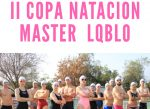 Se aproxima la 2ª Copa Natación Máster LQBLO en San Bernardo