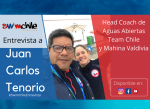 #SwimchileEntrevista a Juan Carlos Tenorio, head coach selección chilena de Aguas Abiertas